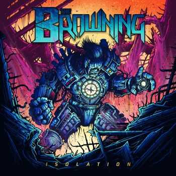 The Browning - Isolation (2016)