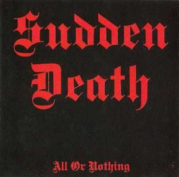 Sudden Death - All or Nothing (1987) lossless  + mp3