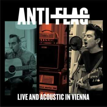 Anti-Flag - Live and Acoustic (Live) [EP] (2016)