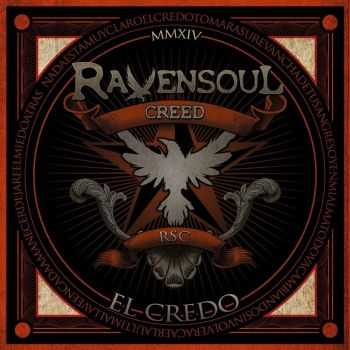 Ravensoul Creed - El Credo (2016)