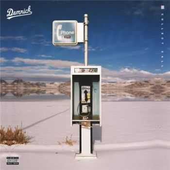 Demrick - Collect Call (2016)