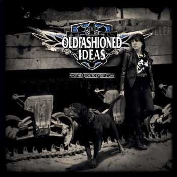 Oldfashioned Ideas - Another Side To Every Story (2016)