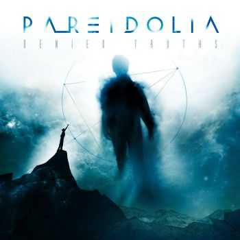 Pareidolia - Denied Truths (2016)