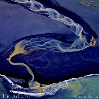 The Arborist - Acrylic Road (2016)
