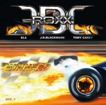 "J.R. Blackmore - Winners Vol. I (as ""EBC ROXX"", ft. ELA & Tony Carey) (2010)"