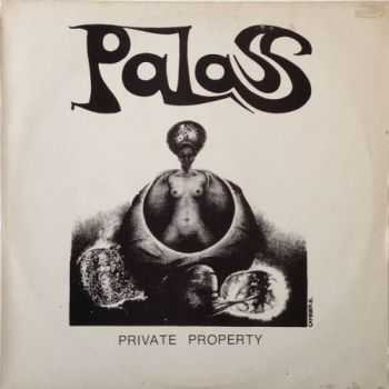 Palass - Private Property (1981)