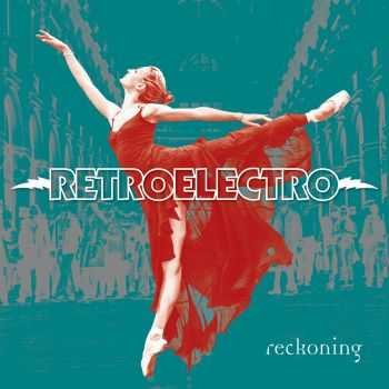 RetroElectro - Reckoning (2016)