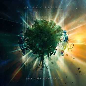 Archaic Revival - Fragmentation (2016)