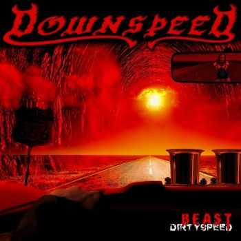 Downspeed - Beast (2016)