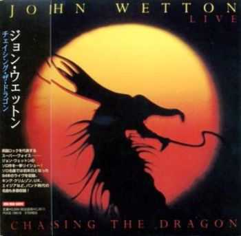 John Wetton - Chasing The Dragon (1994) [Reissue 2007] Lossless