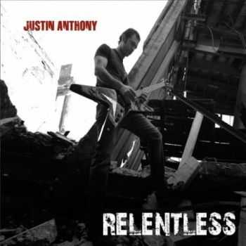 Justin Anthony - Relentless (2016)