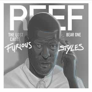 Reef The Lost Cauze (Army of the Pharaohs / JuJu Mob) & Bear-One - Furious Styles (2016)