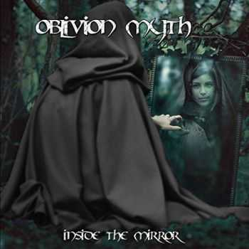 Oblivion Myth - Inside the Mirror (2016)