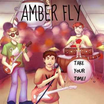 Amber Fly - Take Your Time (2016)
