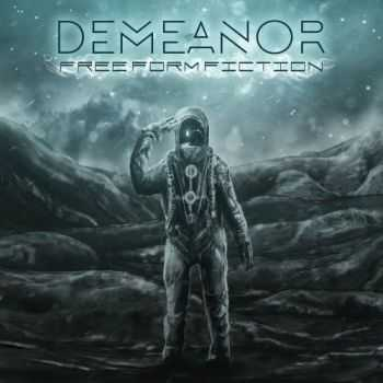 Demeanor - Free Form Fiction (2016)