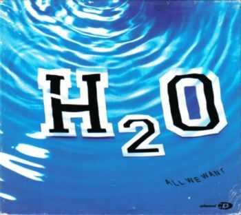 H2O - All We Want (EP) (2001)