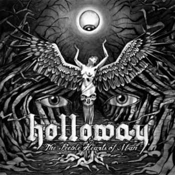 Holloway - The Feeble Hearts of Man (2016)