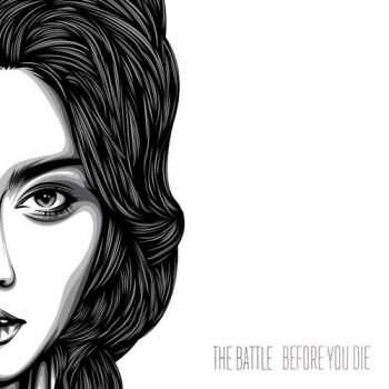 The Battle - Before You Die (2016)