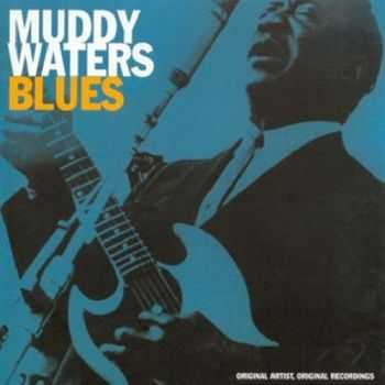 Muddy Waters - Blues (2006)