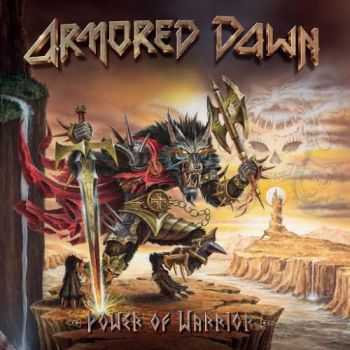 Armored Dawn - Power Of Warrior (2016)