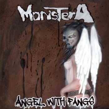 Monstera - Angels With Fangs (2016)
