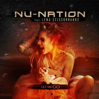 NU-NATION feat Lena Scissorhands - Let Me Go (single)