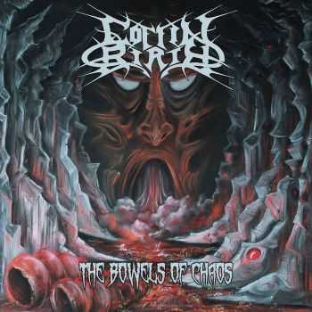 Coffin Birth - The Bowels Of Chaos (2016)