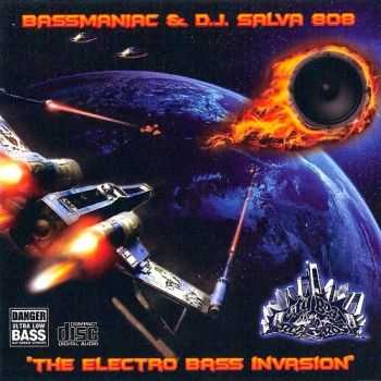 Bassmaniac & D.J.Salva 808 - The Electro Bass Invasion (2014)