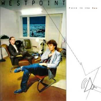 Westpoint - Face To The Sea (1983) [Reissue 2016] Lossless