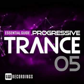 VA - Essential Guide: Progressive Trance Vol.5 (2016)