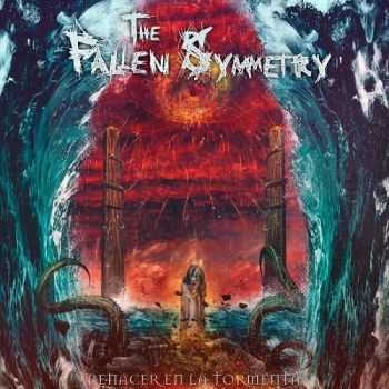 The Fallen Symmetry - Renacer En La Tormenta (2016)