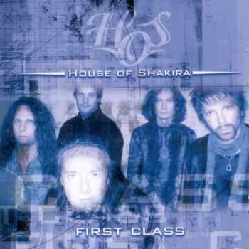 House Of Shakira - First Class (2004)