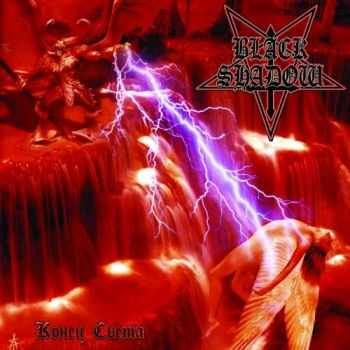 Black Shadow - ����� ����� (2004)