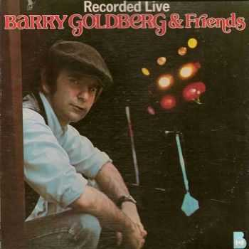 Barry Goldberg - Barry Goldberg and Friends Recording Live (1976)