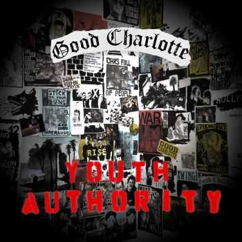 Good Charlotte - Youth Authority (iTunes + Japanese Edition) (2016)