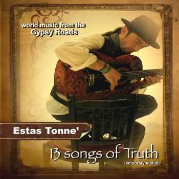 Estas Tonne - 13 Songs Of Truth