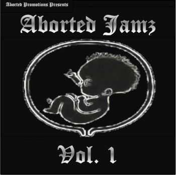 Various Artists - Aborted Jamz Vol. 1 (2014)