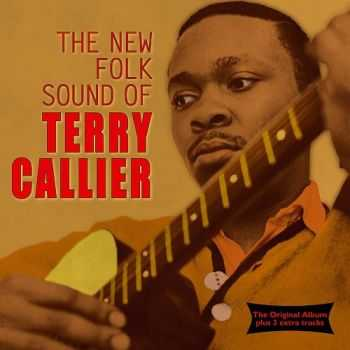 Terry Callier - The New Folk Sound Of Terry Callier 1965 (Remastered 2003)