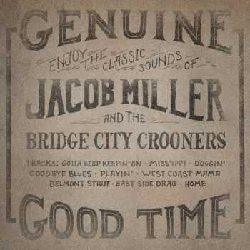 Jacob Miller and the Bridge City Crooners - Discography (2012-2014)