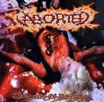 Aborted - The Purity Of Perversion (1999) (LOSSLESS)