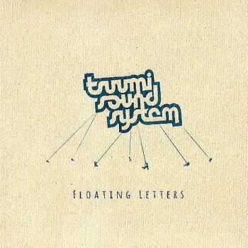 Tsuumi Sound System - Floating Letters (2013)