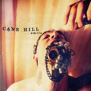 Cane Hill - Smile (2016)