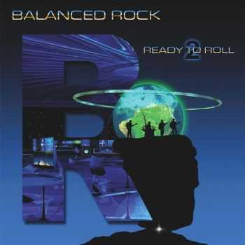 Balanced Rock - Ready To Roll (2016)