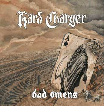 Hard Charger - Bad Omens (2016)