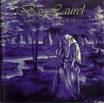 Bay Laurel - Under A Clouded Sky (1994) (LOSSLESS)