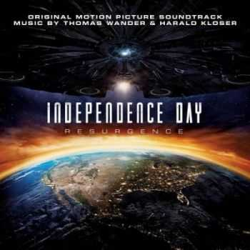 Thomas Wander & Harald Kloser - Independence Day: Resurgence (Original Motion Picture Soundtrack) 2016