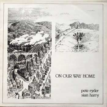 Pete Ryder & Sian Harry - On Our Way Home (1978)