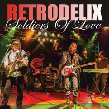Retrodelix - Soldiers Of Love (2016)