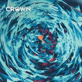 Crown the Empire - Retrograde (Target Deluxe Edition) (2016)