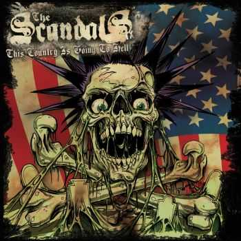 The Scandals TX - This Country Is Going To Hell [EP] (2016)